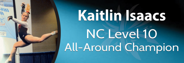 Kaitlin Isaacs NC Level 10 All Around Champion 2012